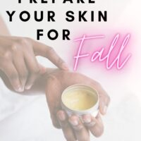 change skin care for fall weather