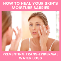 How to heal your skin's moisture barrier, Preventing TEWL