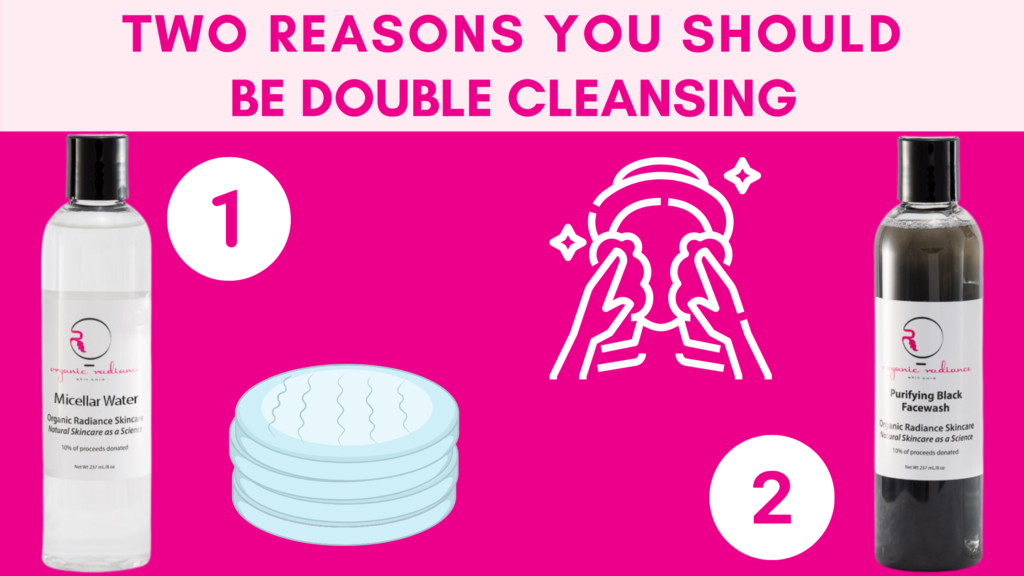 two reasons you should be double cleansing